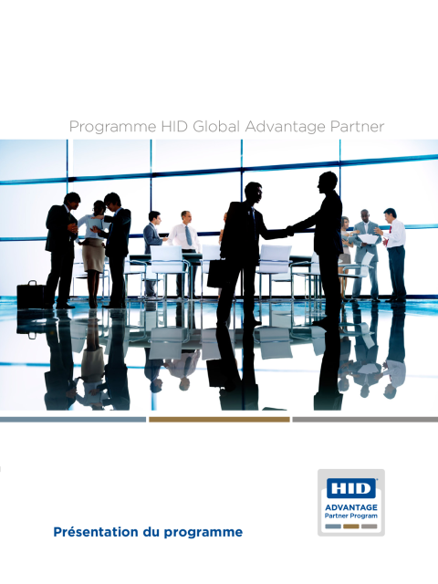 Programme HID Global Advantage Partner Présentation du programme